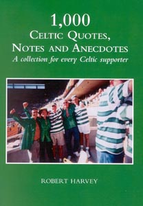 Cover of 1,000 Celtic Quotes, Notes and Anecdotes