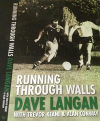 Dave Langan : Running Through Walls: 50 Years of Irish football Managers book cover